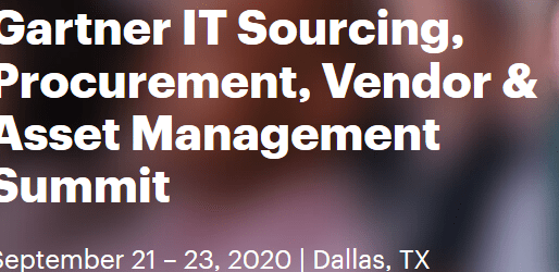 Gartner IT Sourcing & Vendor Management Summit, Dallas, September 21-23 2020
