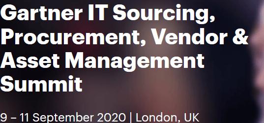 Gartner IT Sourcing & Vendor Management Summit, London, September 9-11 2020
