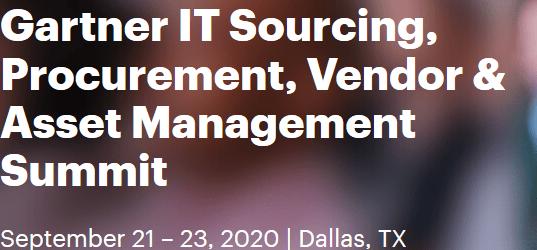 Gartner IT Sourcing & Vendor Management Summit, Dallas, September 21-23 2020
