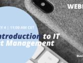 Webinar: an introduction to IT Asset Management